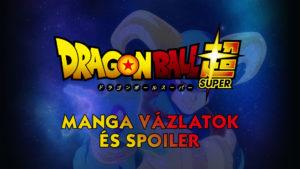 Dragon Ball Super manga 63. fejezet – Vázlatok és SPOILER!!!