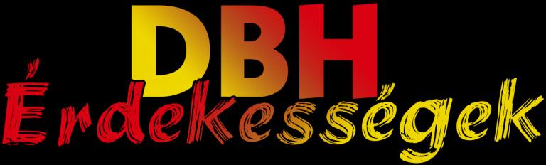 DBH Érdekességek 2