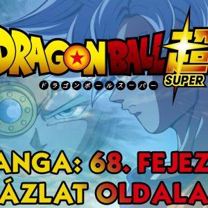 Dragon Ball Super Manga: 68. fejezet vázlatok és infók