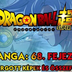 Dragon Ball Super Manga: 68. fejezet spoilerek és összefoglaló