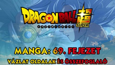 Dragon Ball Super Manga: 69. fejezet vázlat oldalak és infók