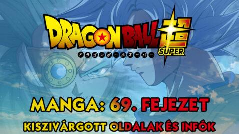 Dragon Ball Super Manga: 69. fejezet kiszivárgott oldalak és infók