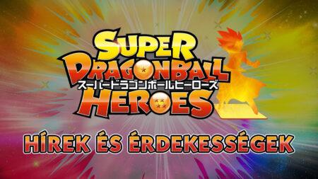 Super Dragon Ball Heroes: hírek és érdekességek