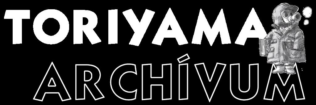 Toriyama Archívum 1