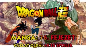 Dragon Ball Super Manga 76. fejezet vázlat oldalak és spoiler