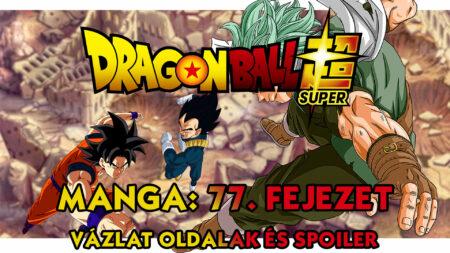 Dragon Ball Super Manga 77. fejezet vázlat oldalak és spoiler